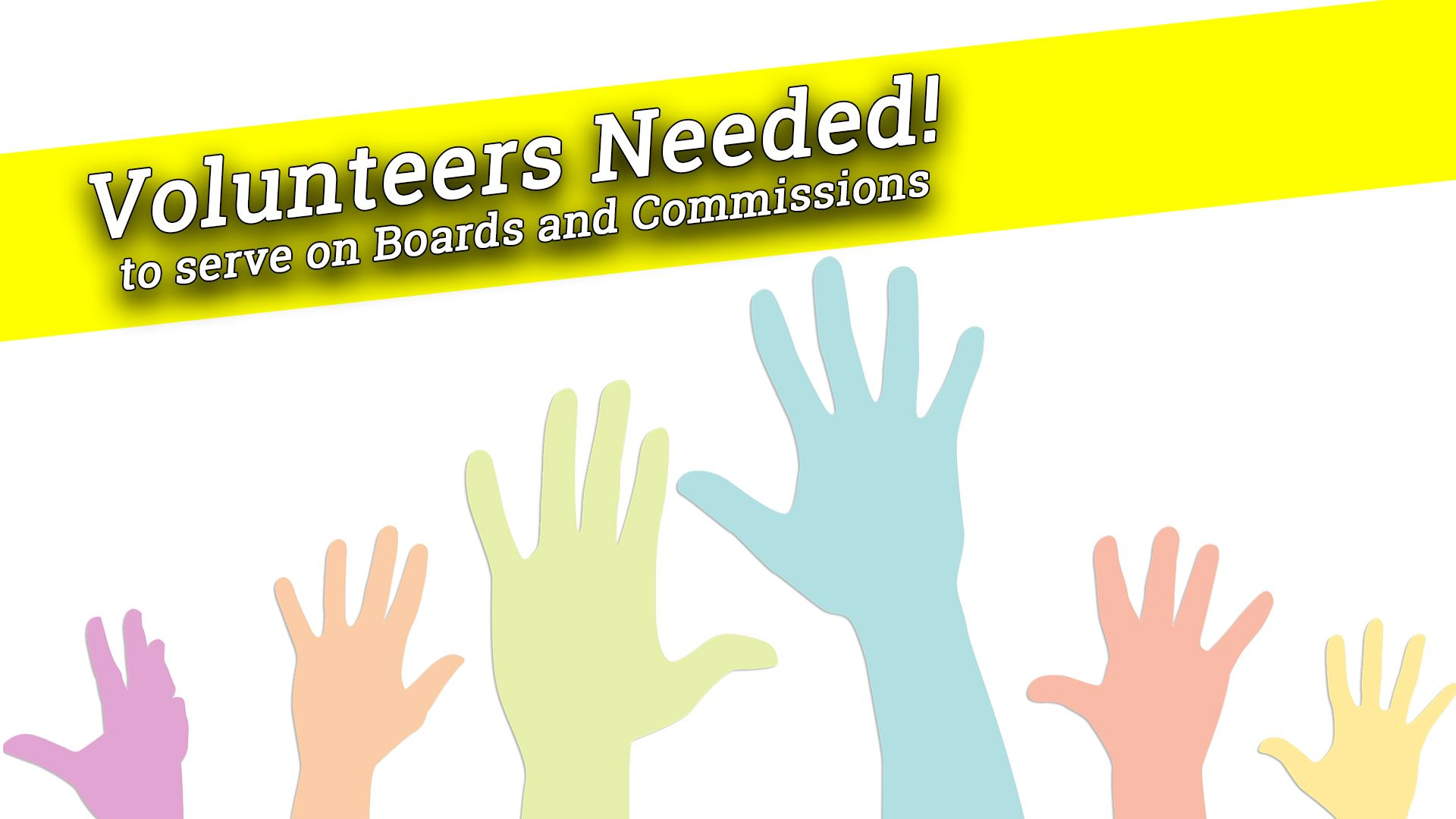 An image asking for volunteers for boards and commissions.