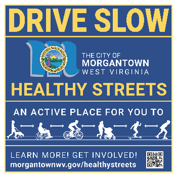 A road sign for the Morgantown Healthy Streets Initiative.